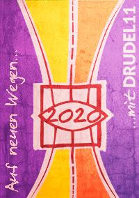 Neujahrskarte Drudel 11 Auf neuen Wegen mit Drudel 11 im Jahr 2020, zum Beispiel mit CLICK!